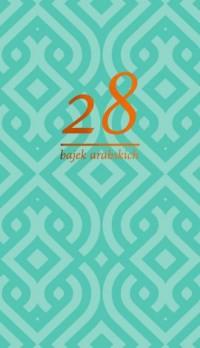 28 bajek arabskich - okładka książki