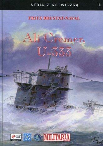 Ali Cremer U-333. Seria z kotwiczką - okładka książki