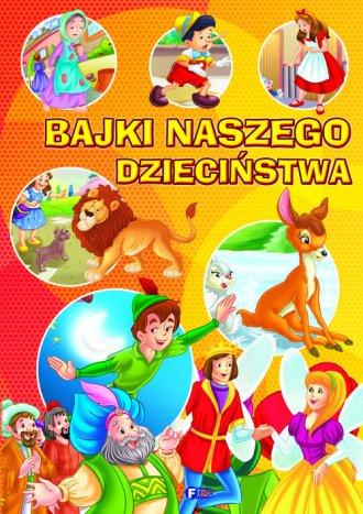 Bajki naszego dzieciństwa - okładka książki