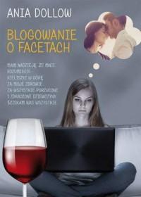 Blogowanie o facetach - okładka książki