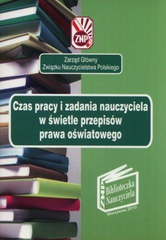 Czas pracy i zadania nauczyciela - okładka książki