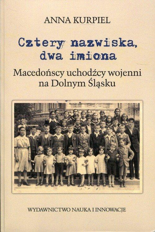 Cztery nazwiska dwa imiona. Macedońscy - okładka książki