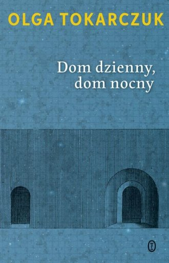 Dom dzienny, dom nocny - okładka książki