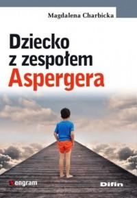 Dziecko z zespołem Aspergera - okładka książki