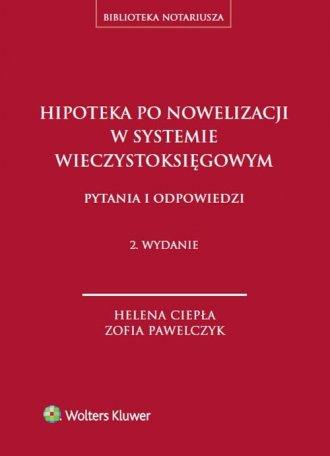Hipoteka po nowelizacji w systemie - okładka książki