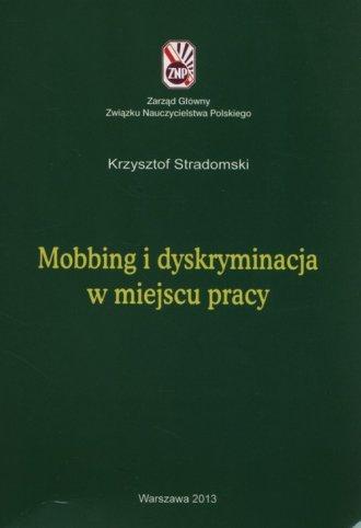 Mobbing i dyskryminacja w miejscu - okładka książki
