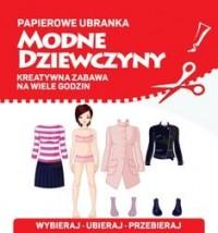 Modne dziewczyny. Papierowe ubranka - okładka książki
