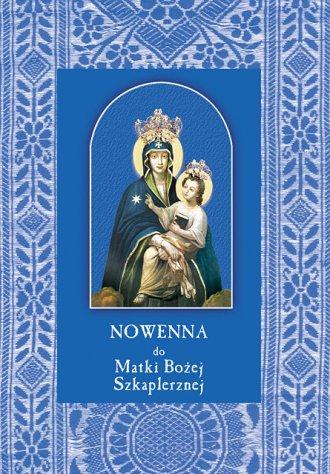 Nowenna do Matki Bożej Szkaplerznej - okładka książki