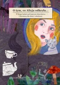 O tym, co Alicja odkryła... W kręgu - okładka książki