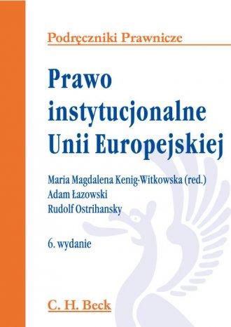 Prawo instytucjonalne Unii Europejskiej. - okładka książki