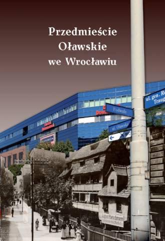 Przedmieście Oławskie we Wrocławiu - okładka książki