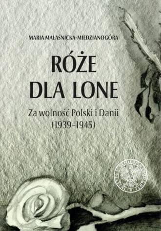 Róże dla Lone. Za wolność Polski - okładka książki