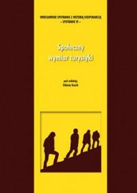 Społeczny wymiar turystyki - okładka książki