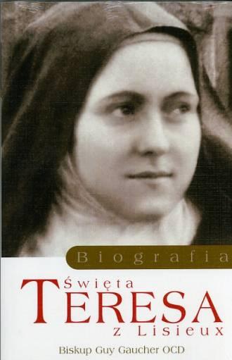Święta Teresa z Lisieux. Biografia - okładka książki