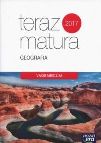 Teraz matura 2017. Geografia. Vademecum - okładka podręcznika