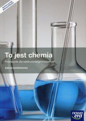 To jest chemia. Szkoła ponadgimnazjalna. - okładka podręcznika