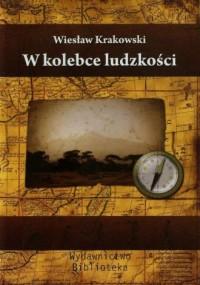 W kolebce ludzkości - okładka książki