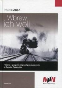 Wbrew ich woli - Pavel Polian - okładka książki
