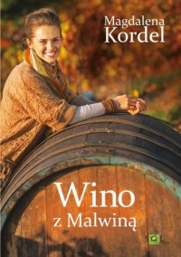 Wino z Malwiną - okładka książki