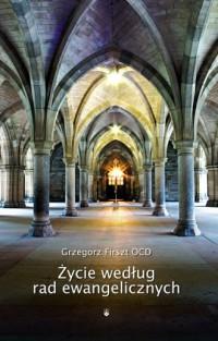 Życie wedlug rad ewangelicznych - okładka książki