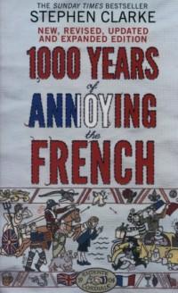 1000 Years of Annoying the French - okładka książki