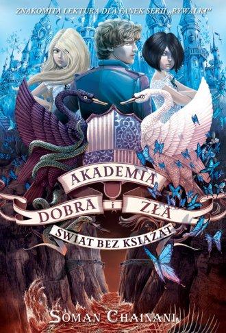 Akademia Dobra i Zła 2. Świat bez - okładka książki