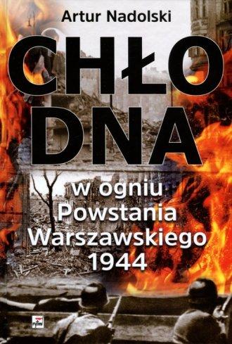 Chłodna w ogniu Powstania Warszawskiego - okładka książki