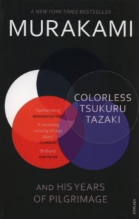Colorless Tsukuru Tazaki and His Years of Pilgrimage - okładka książki