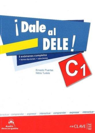 Dale al DELE C1. Książka z kluczem - okładka podręcznika