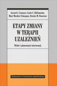 Etapy zmiany w terapii uzależnień. - okładka książki