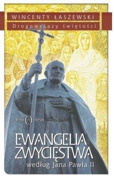 Ewangelia zwycięstwa wg. Jana Pawła - okładka książki