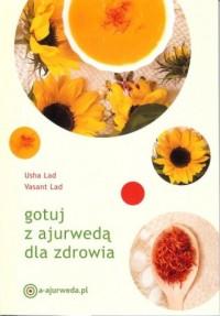 Gotuj z ajurwedą dla zdrowia - okładka książki