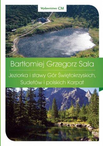 Jeziorka i stawy Gór Świętokrzyskich, - okładka książki