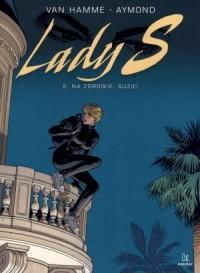 Lady S 2. Na zdrowie, Suzie! - okładka książki