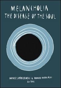 Melancholia: The Disease of the - okładka książki