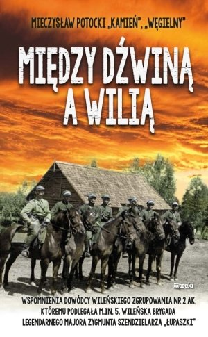 Między Dźwiną a Wilią - okładka książki