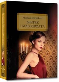 Mistrz i Małgorzata - Michaił Bułhakow - okładka książki