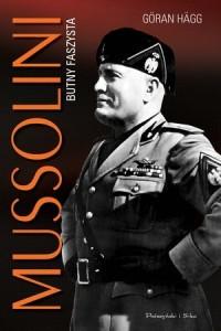 Mussolini. Butny faszysta - Goran - okładka książki