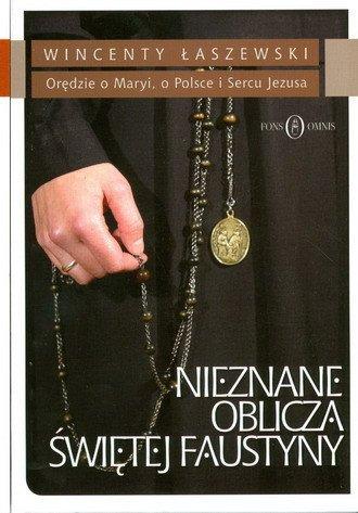 Nieznane oblicza świętej Faustyny - okładka książki