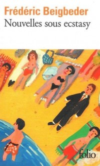 Nouvelles sous ecstasy - Frederic - okładka książki