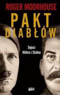 Pakt diabłów. Sojusz Hitlera i Stalina - okładka książki