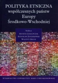 Polityka etniczna współczesnych - okładka książki