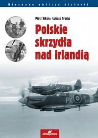 Polskie skrzydła nad Irlandią - okładka książki