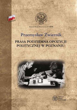 Prasa podziemna opozycji politycznej - okładka książki