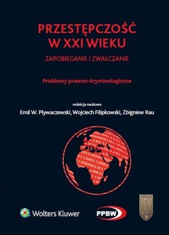 Przestępczość w XXI wieku, zapobieganie - okładka książki