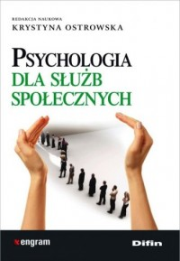 Psychologia dla służb społecznych - okładka książki