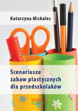 Scenariusze zabaw plastycznych - okładka podręcznika