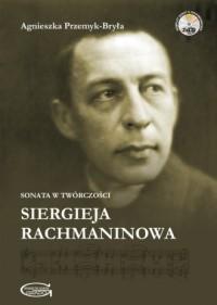 Sonata w twórczości Siergieja Rachmaninowa (+ 2 CD) - okładka książki