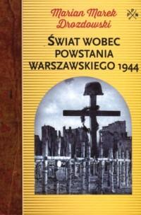 Świat wobec Powstania Warszawskiego - okładka książki