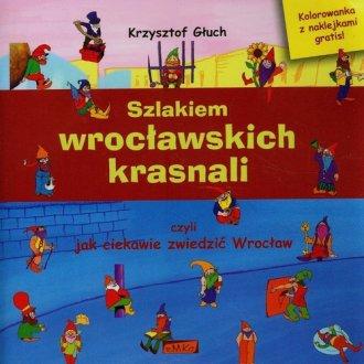 Szlakiem wrocławskich krasnali - okładka książki